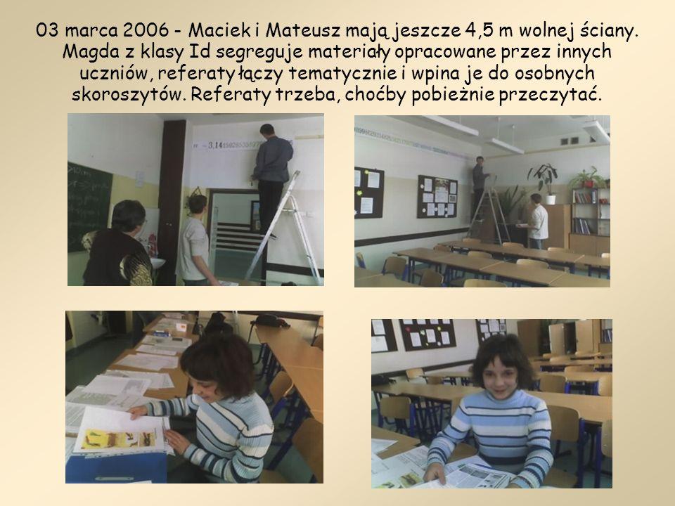 03 marca 2006 - Maciek i Mateusz mają jeszcze 4,5 m wolnej ściany