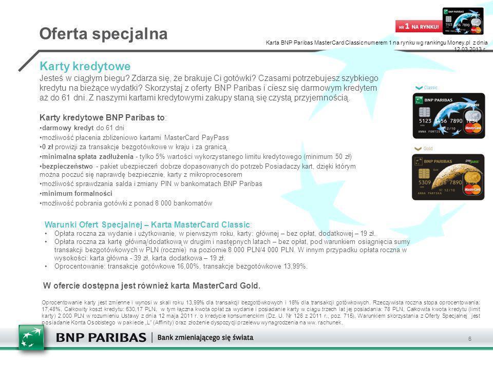 W ofercie dostępna jest również karta MasterCard Gold.