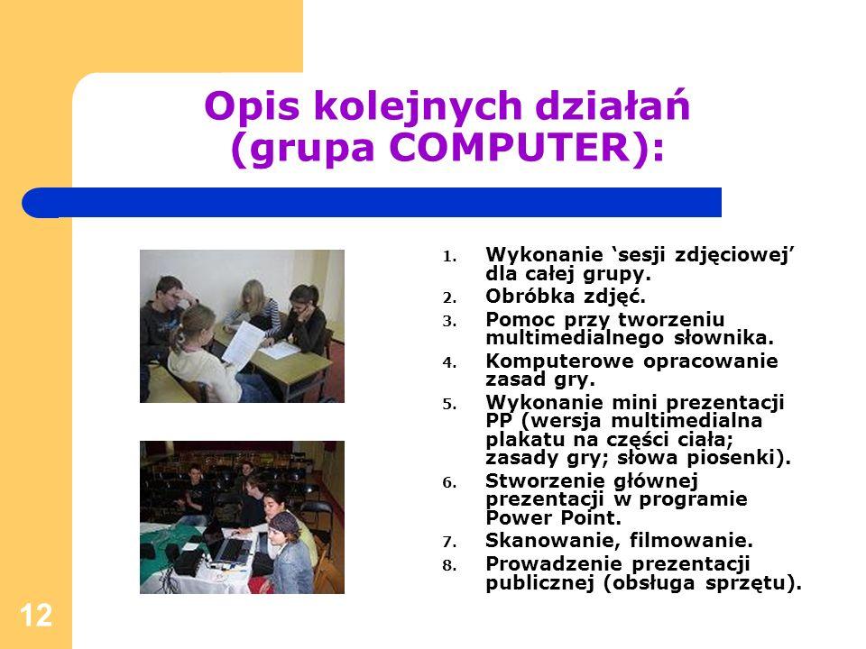 Opis kolejnych działań (grupa COMPUTER):