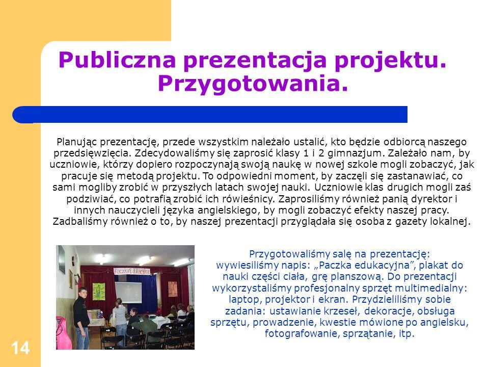 Publiczna prezentacja projektu. Przygotowania.