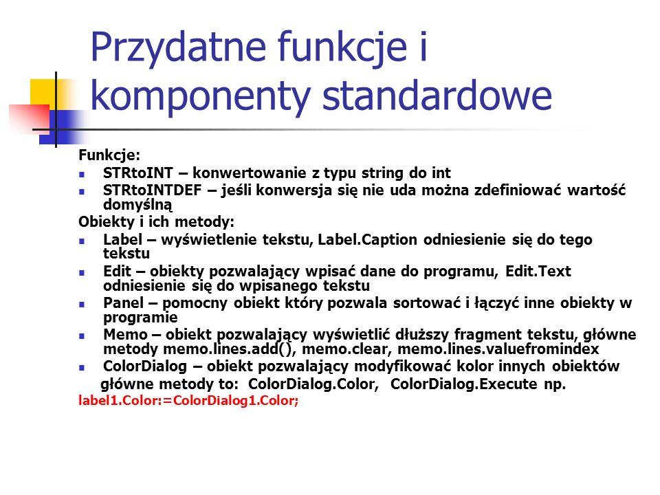 Przydatne funkcje i komponenty standardowe