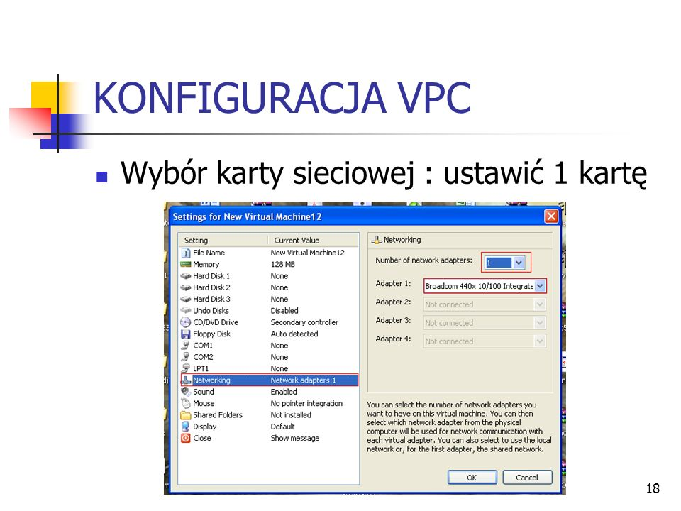 KONFIGURACJA VPC Wybór karty sieciowej : ustawić 1 kartę