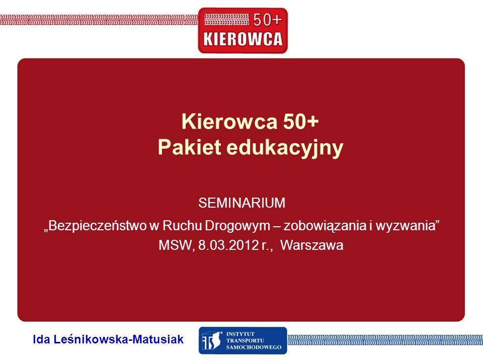 Kierowca 50+ Pakiet edukacyjny Ida Leśnikowska-Matusiak