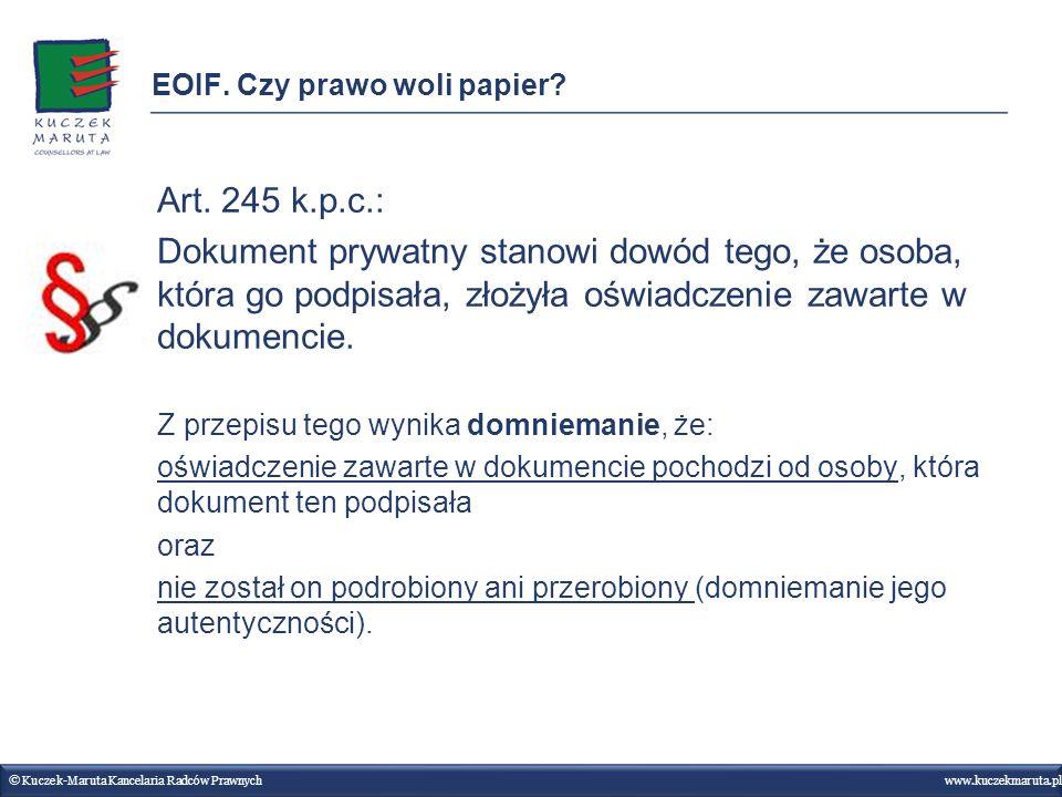 EOIF. Czy prawo woli papier