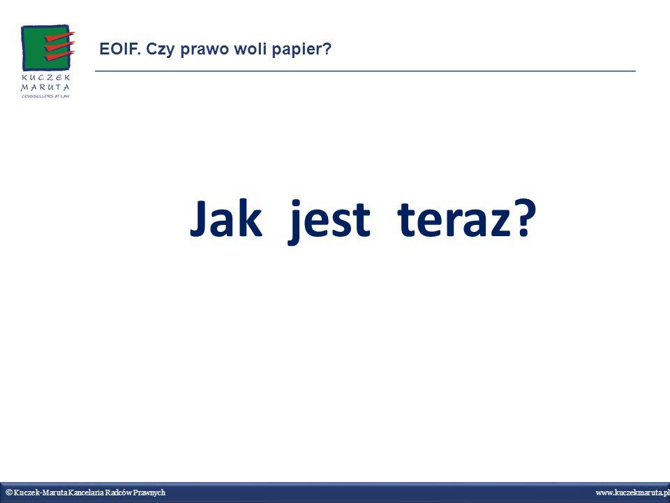 Jak jest teraz EOIF. Czy prawo woli papier