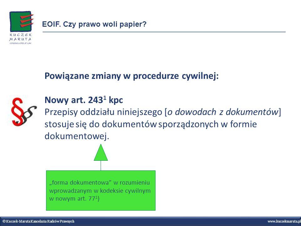 Powiązane zmiany w procedurze cywilnej: Nowy art. 2431 kpc