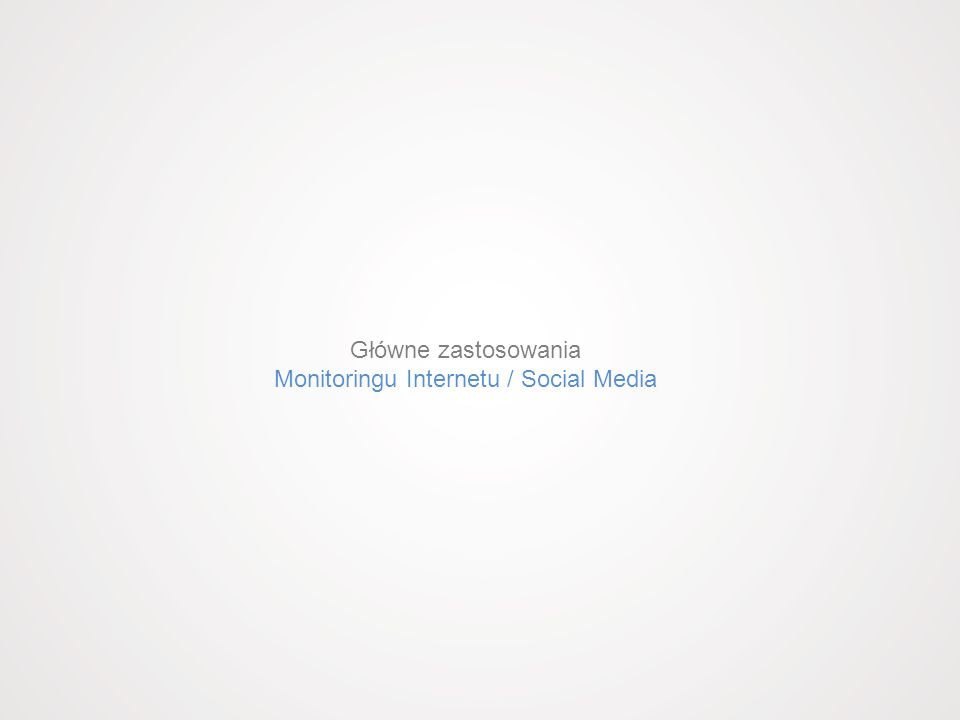 Monitoringu Internetu / Social Media