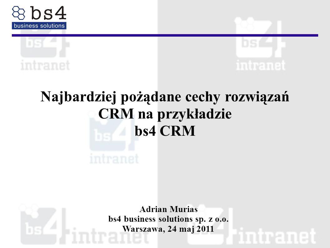 Najbardziej pożądane cechy rozwiązań CRM na przykładzie bs4 CRM