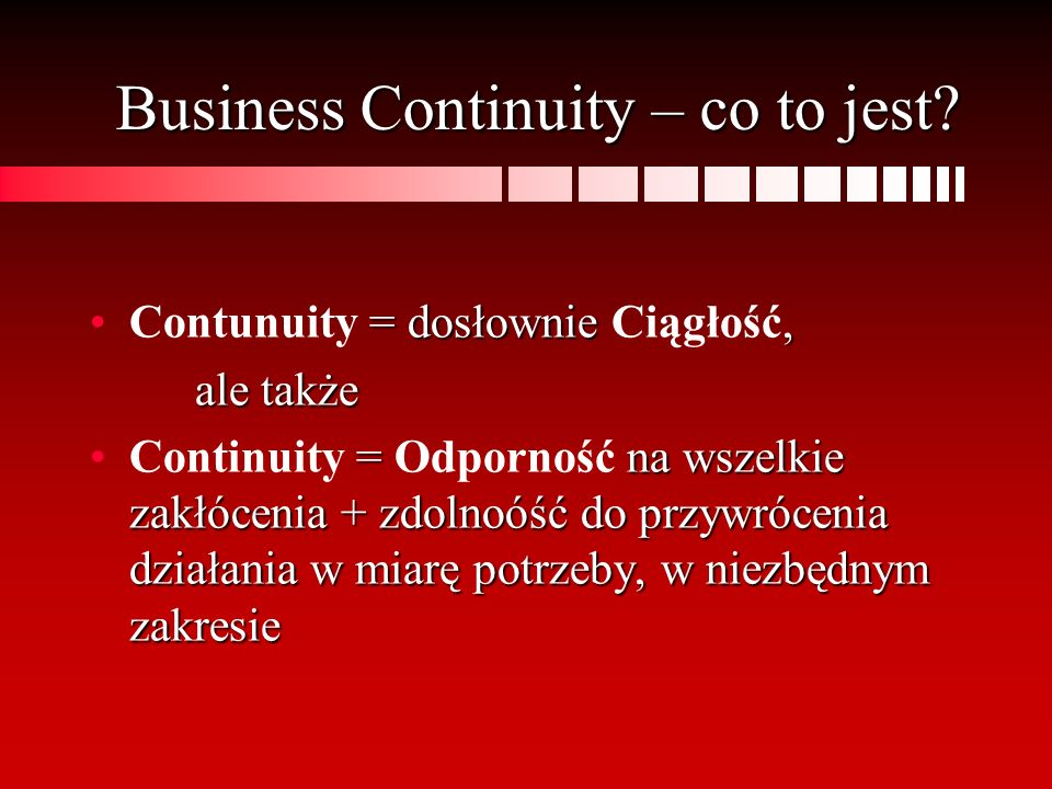 Business Continuity – co to jest