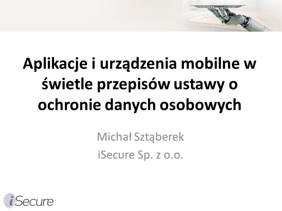 Michał Sztąberek iSecure Sp. z o.o.