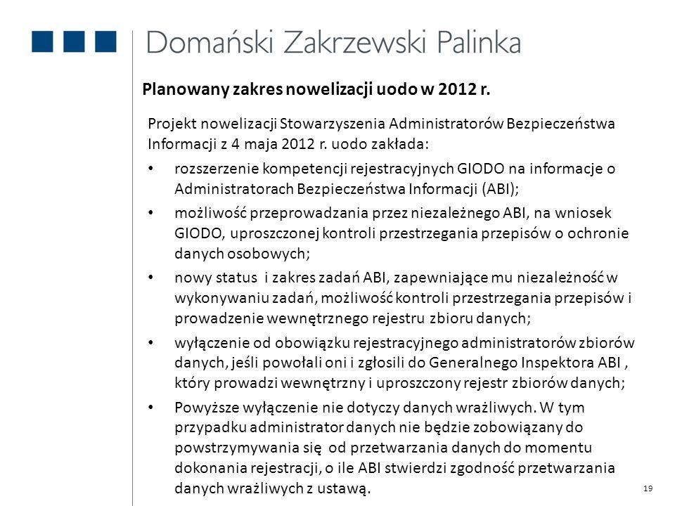 Planowany zakres nowelizacji uodo w 2012 r.