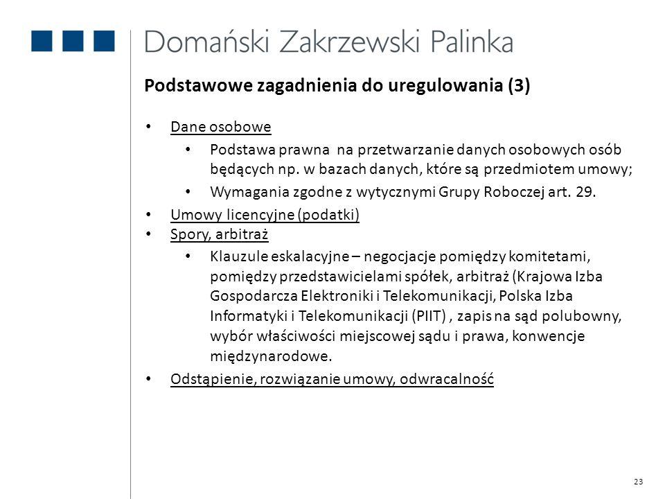 Podstawowe zagadnienia do uregulowania (3)