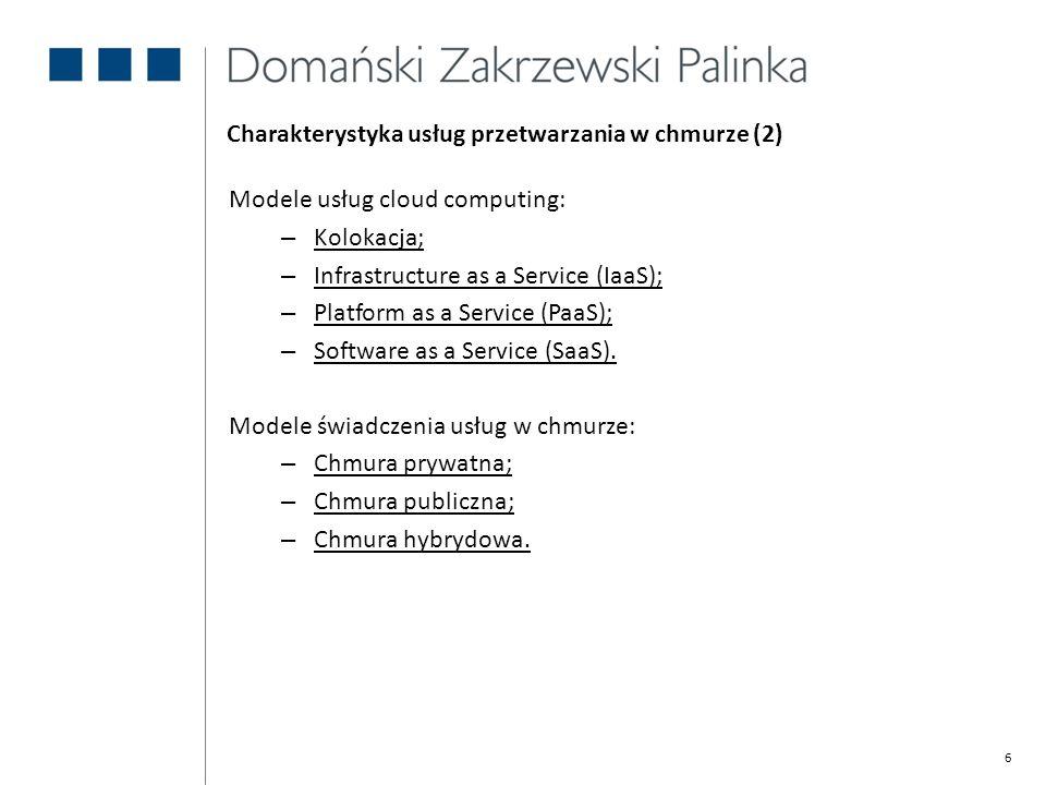 Charakterystyka usług przetwarzania w chmurze (2)
