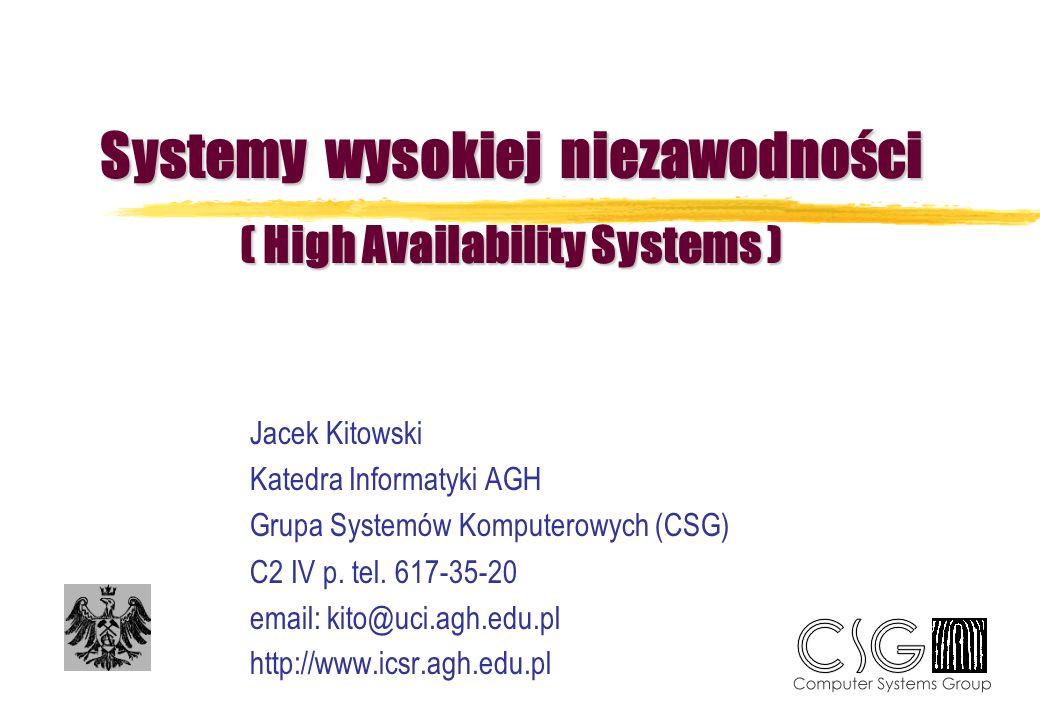 Systemy wysokiej niezawodności ( High Availability Systems )