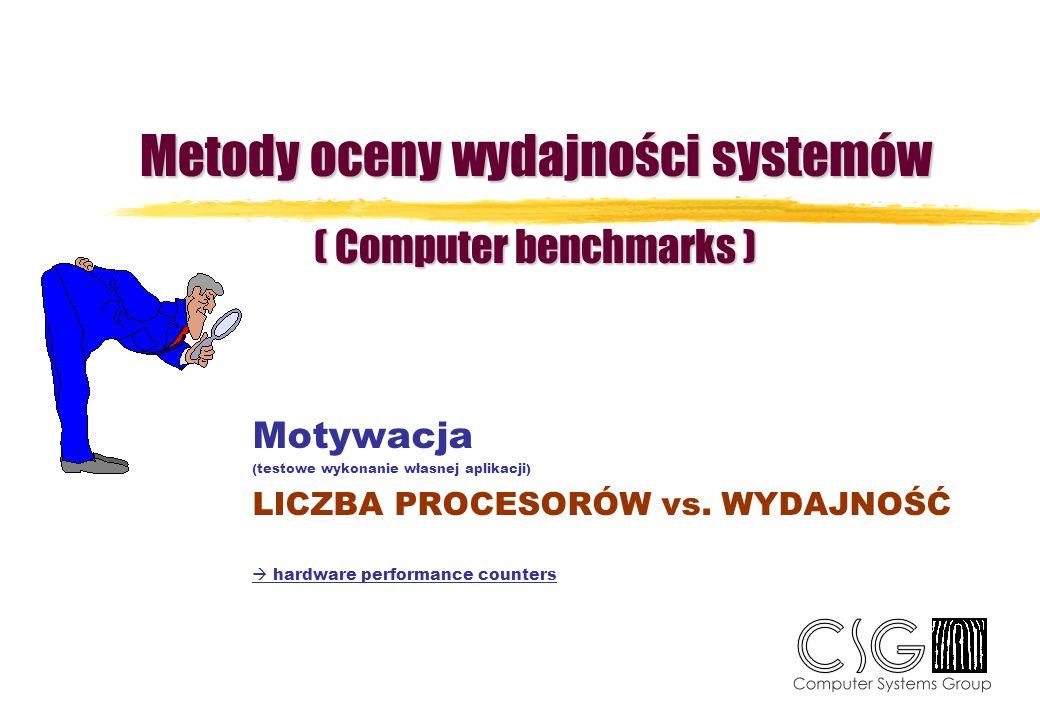 Metody oceny wydajności systemów ( Computer benchmarks )