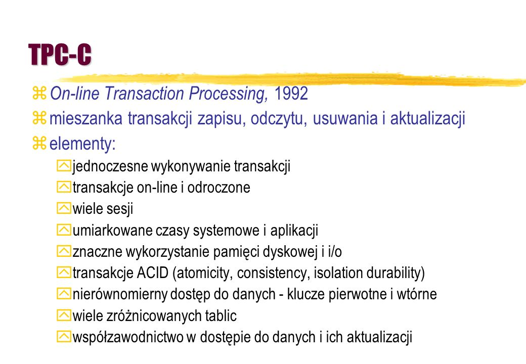 TPC-C On-line Transaction Processing, 1992