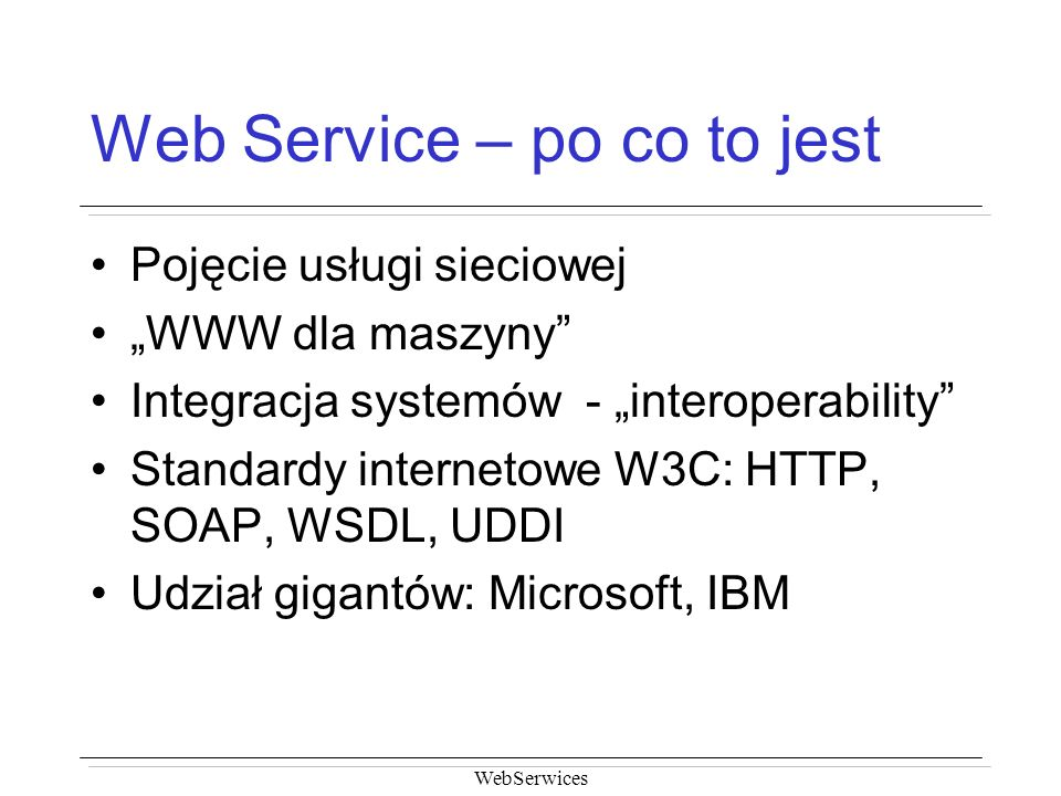 Web Service – po co to jest