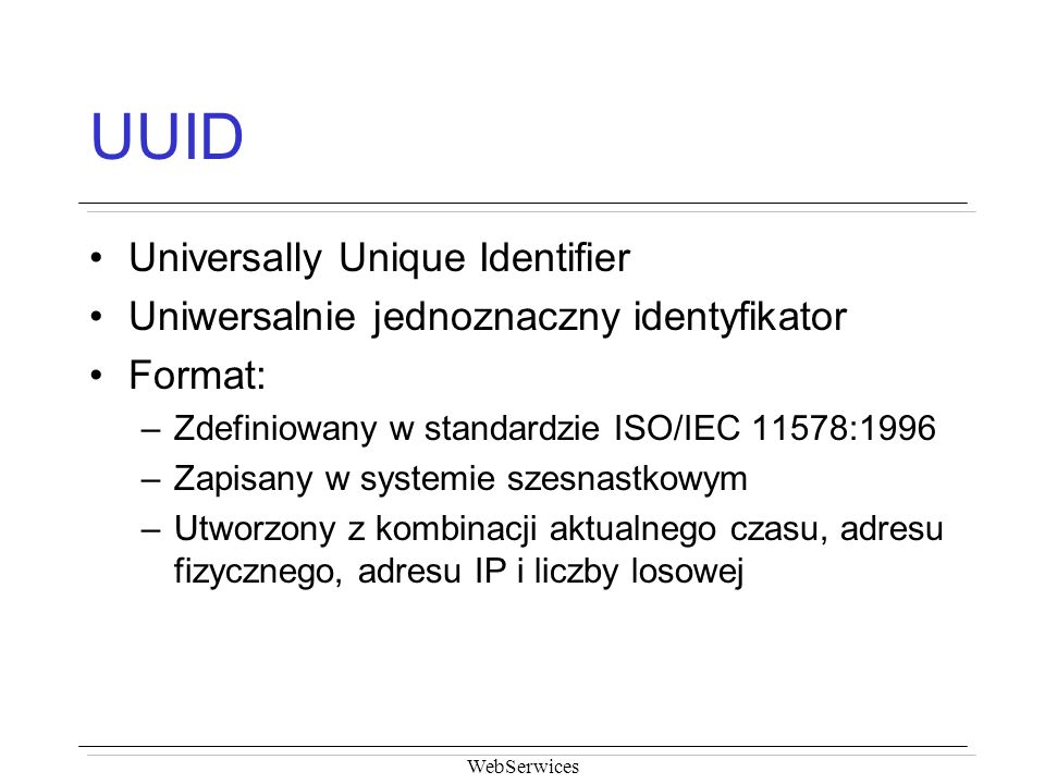 UUID Universally Unique Identifier