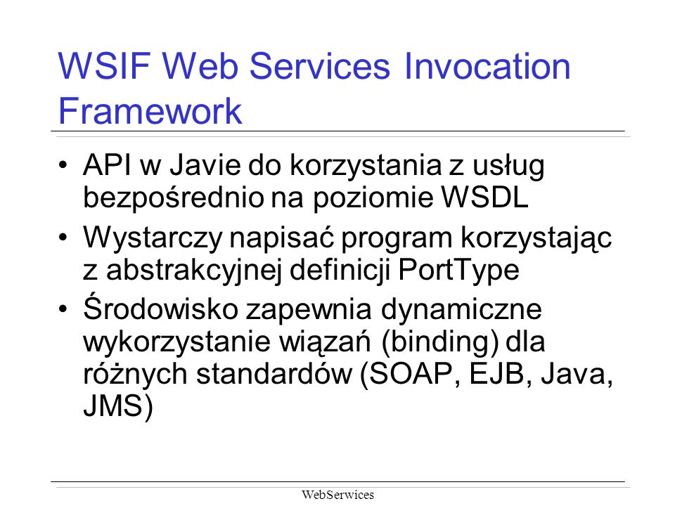 WSIF Web Services Invocation Framework