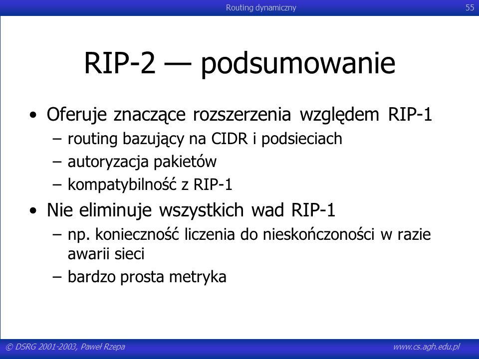 RIP-2 — podsumowanie Oferuje znaczące rozszerzenia względem RIP-1