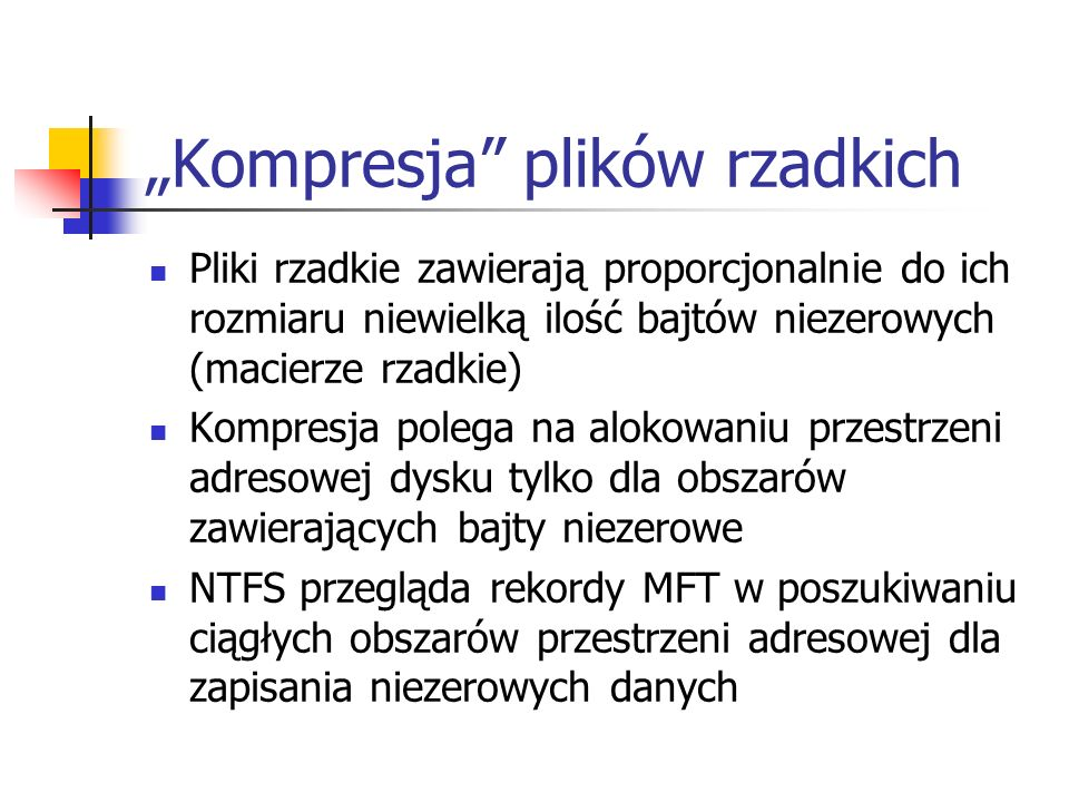 """""""Kompresja plików rzadkich"""