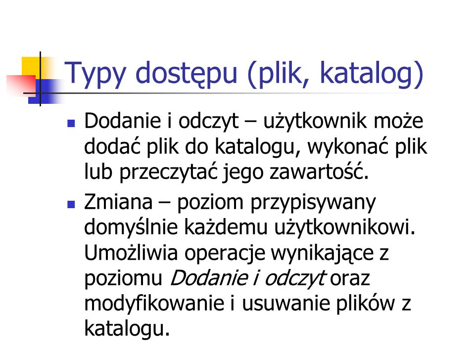 Typy dostępu (plik, katalog)