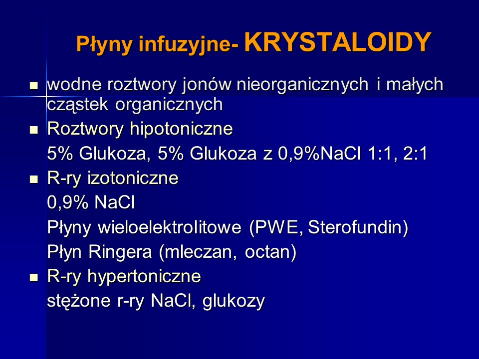 Płyny infuzyjne- KRYSTALOIDY
