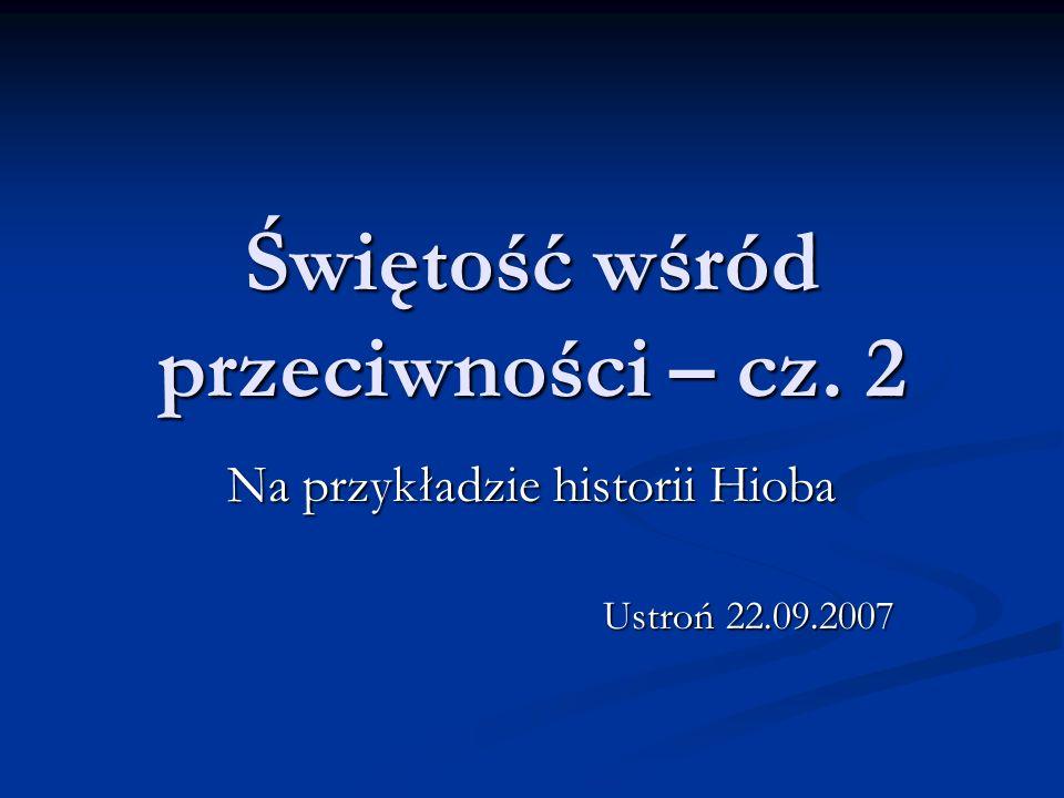 Świętość wśród przeciwności – cz. 2