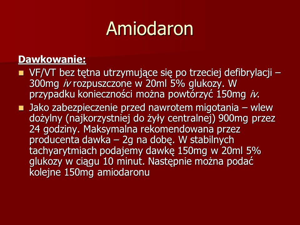 Amiodaron Dawkowanie: