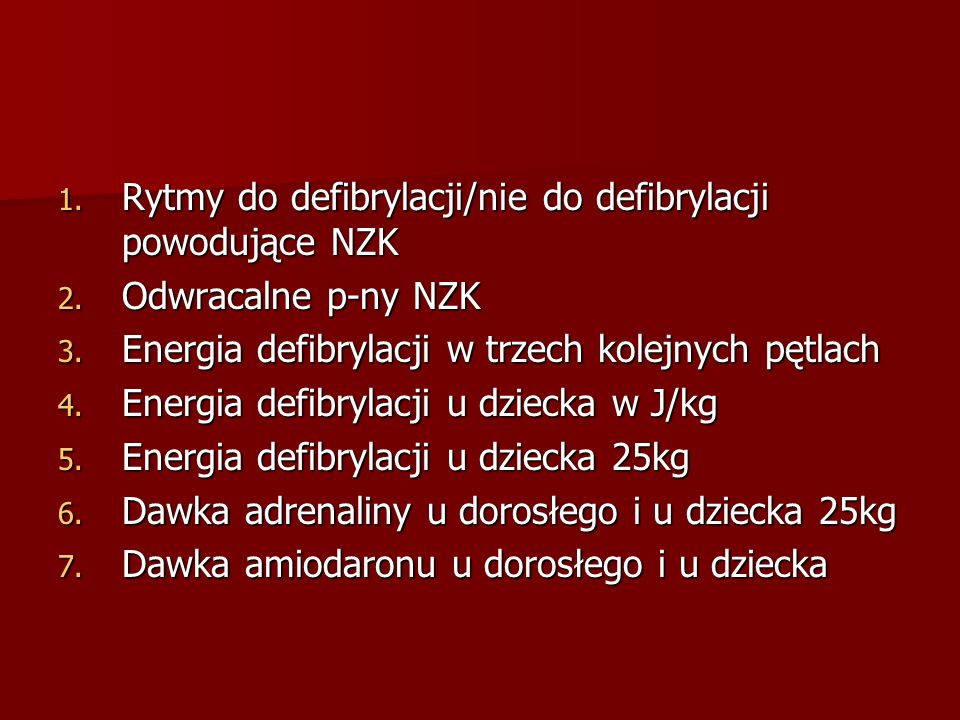 Rytmy do defibrylacji/nie do defibrylacji powodujące NZK
