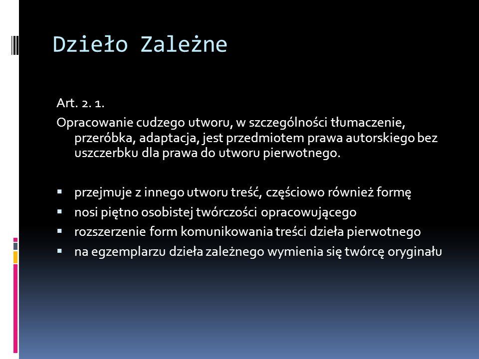 Dzieło Zależne Art. 2. 1.