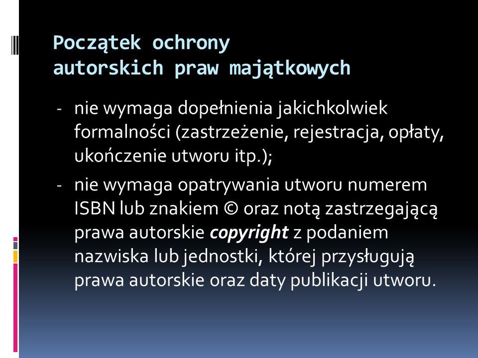 Początek ochrony autorskich praw majątkowych