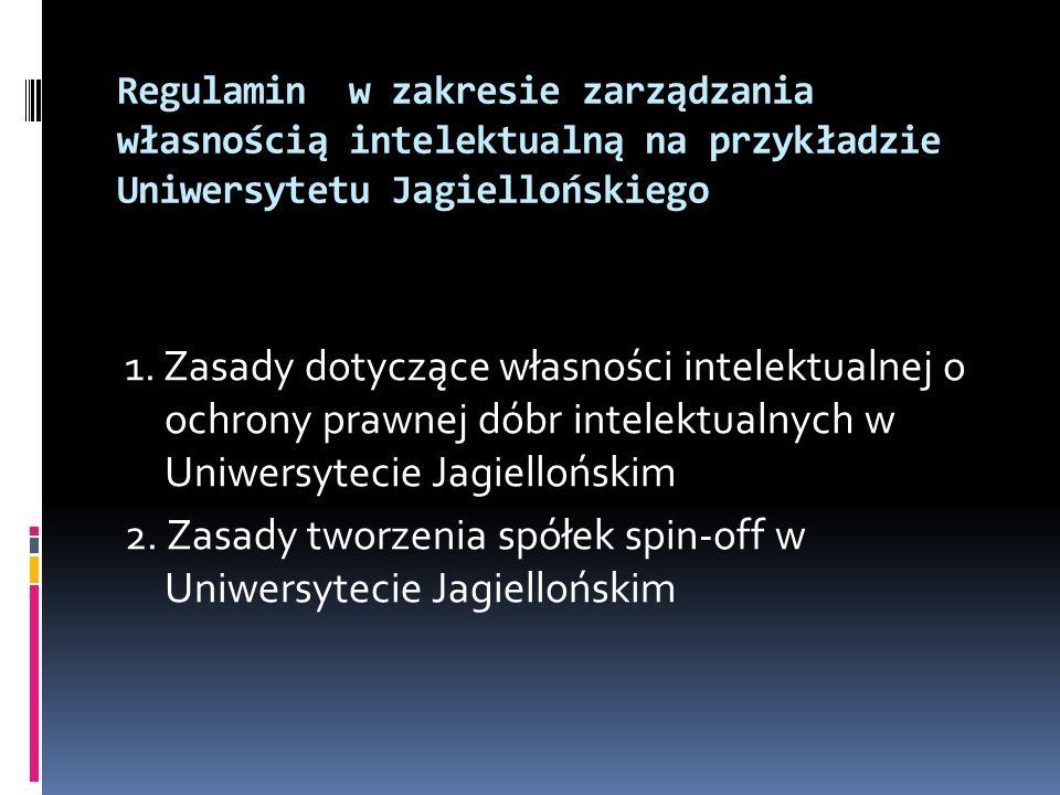 2. Zasady tworzenia spółek spin-off w Uniwersytecie Jagiellońskim