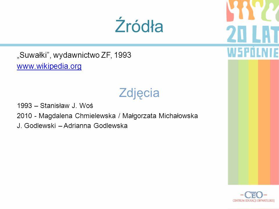 """Źródła Zdjęcia """"Suwałki , wydawnictwo ZF, 1993 www.wikipedia.org"""