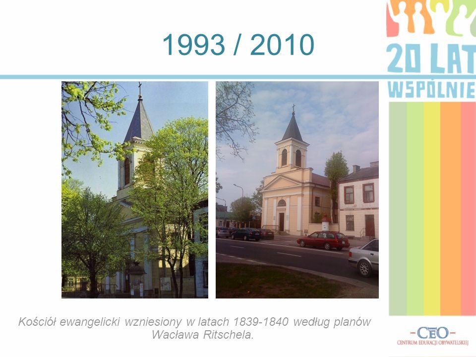 1993 / 2010 Kościół ewangelicki wzniesiony w latach 1839-1840 według planów Wacława Ritschela.