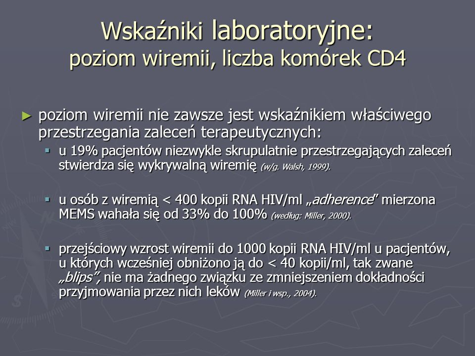 Wskaźniki laboratoryjne: poziom wiremii, liczba komórek CD4