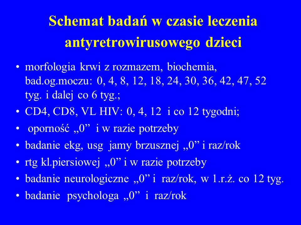 Schemat badań w czasie leczenia antyretrowirusowego dzieci