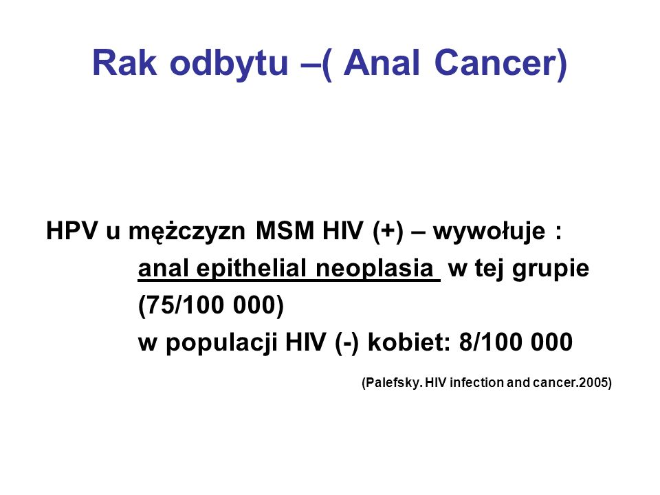 Rak odbytu –( Anal Cancer)