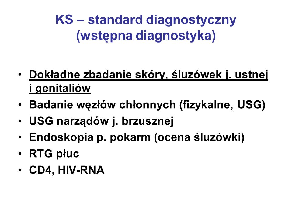 KS – standard diagnostyczny (wstępna diagnostyka)