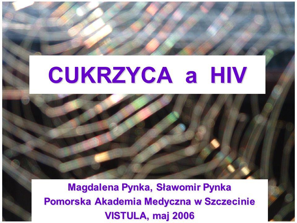 CUKRZYCA a HIV Magdalena Pynka, Sławomir Pynka