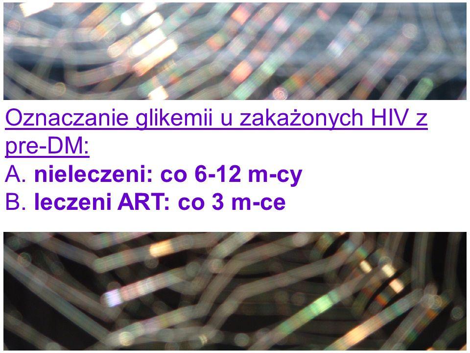 Oznaczanie glikemii u zakażonych HIV z pre-DM: