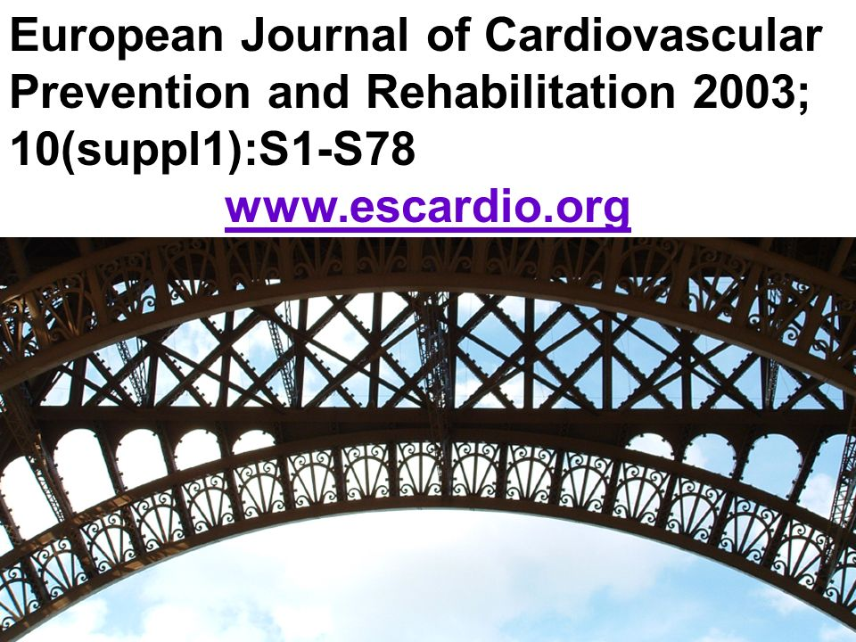 European Journal of Cardiovascular Prevention and Rehabilitation 2003; 10(suppl1):S1-S78
