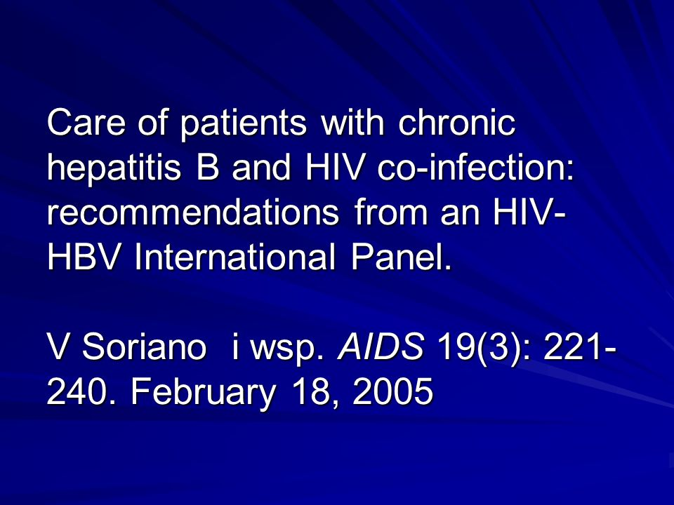 Care of patients with chronic hepatitis B and HIV co-infection: recommendations from an HIV-HBV International Panel.