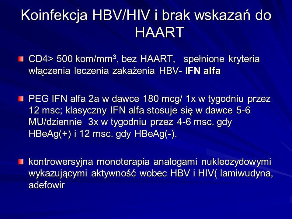 Koinfekcja HBV/HIV i brak wskazań do HAART