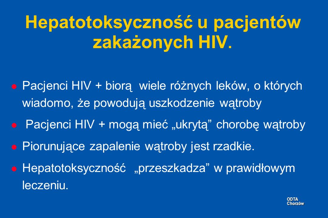 Hepatotoksyczność u pacjentów zakażonych HIV.