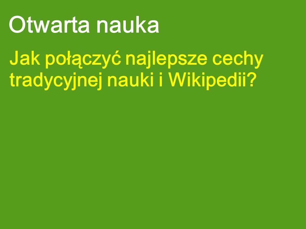 Otwarta nauka Jak połączyć najlepsze cechy tradycyjnej nauki i Wikipedii