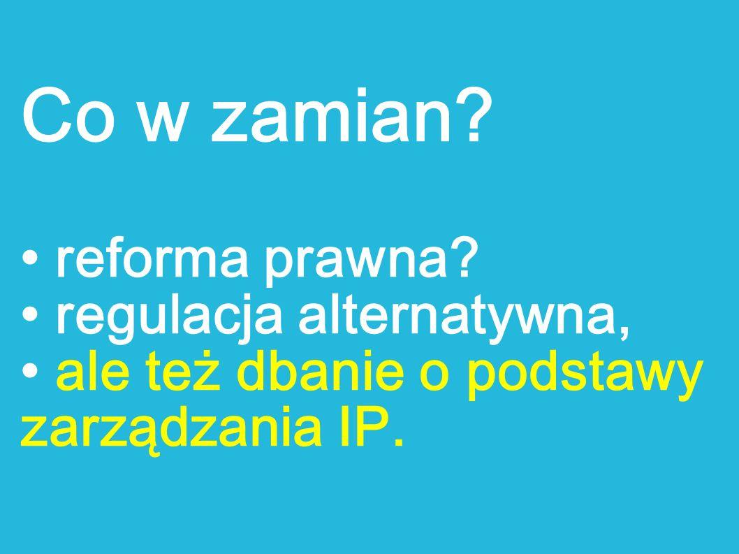 Co w zamian • reforma prawna • regulacja alternatywna,