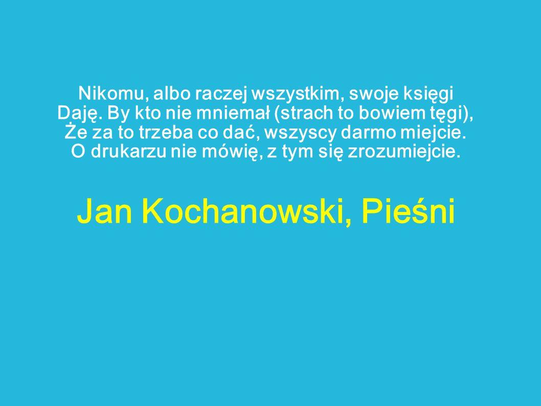 Jan Kochanowski, Pieśni