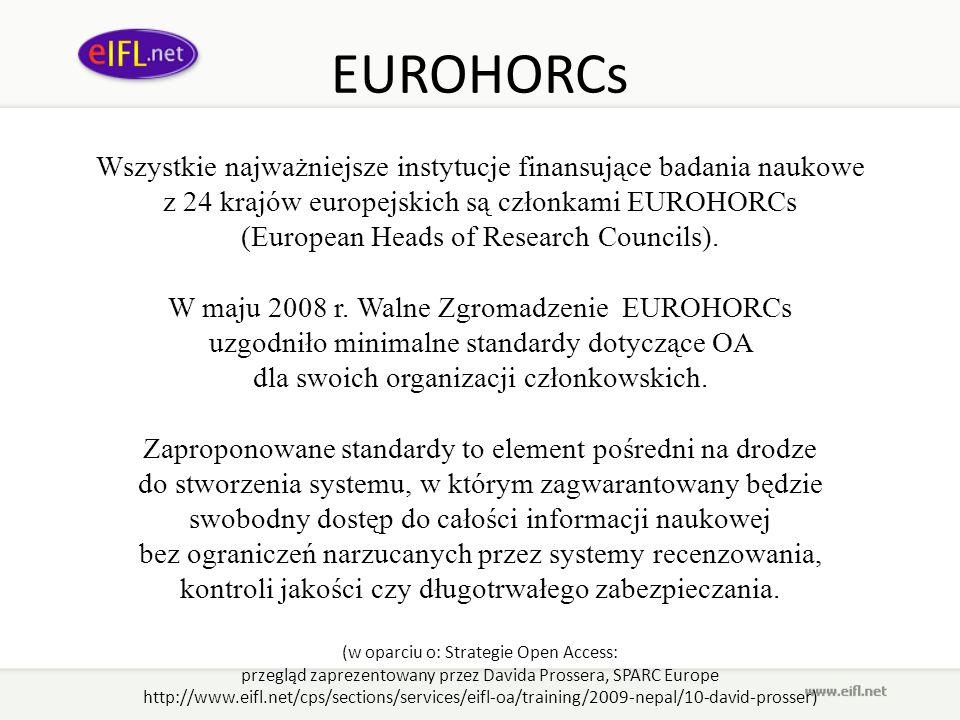 EUROHORCs Wszystkie najważniejsze instytucje finansujące badania naukowe. z 24 krajów europejskich są członkami EUROHORCs.