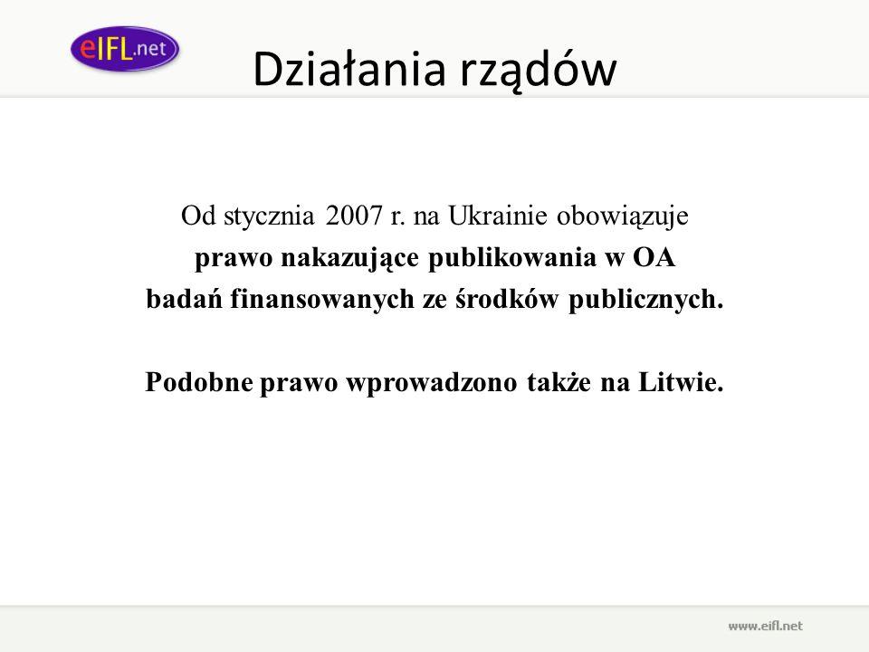 Działania rządów Od stycznia 2007 r. na Ukrainie obowiązuje